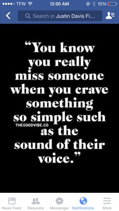 Just to hear your voice.