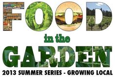 Food In The Garden Summer Series Washington, DC #Kids #Events