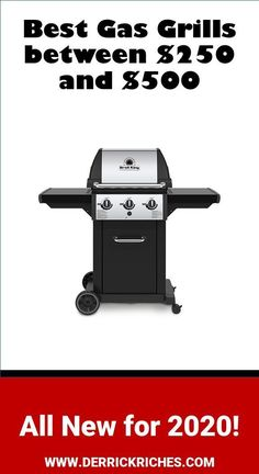 Best Gas Grills Between $250 and $500 for 2020 - Find the best low-cost gas grill that can deliver the power for your next cookout via @derrickriches