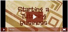 Free Video! Have you ever wanted to start a tutoring business? This free video from Adrianne Meldrum of the The Tutor House blog explains how you can get started. You can also download a helpful PDF guide to keep as a reference.