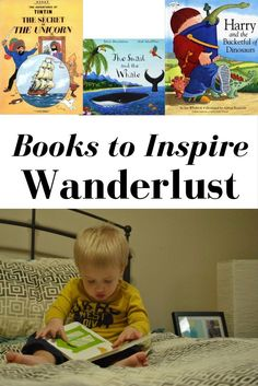Inspire Wanderlust.Books have a nasty habit of stirring up the imagination. Give them to impressionable little one's and the sky's the limit.