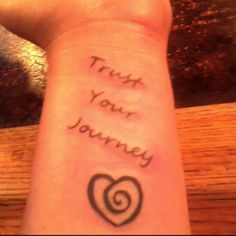Trust Your Journey and Heart Tattoo