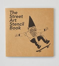 Multi Chronicle Books The Street Art Stencil Book