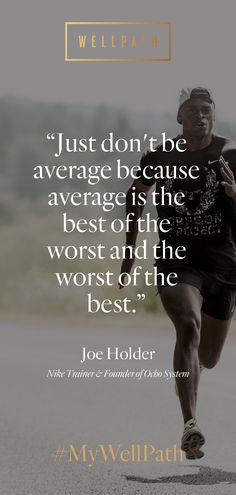 #MyWellPath inspiration via Joe Holder.