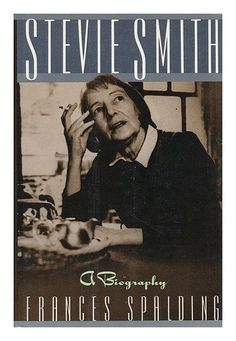 Stevie Smith: A Biography by Frances Spalding http://www.amazon.com/dp/0393026728/ref=cm_sw_r_pi_dp_u2s4wb12WQEMB