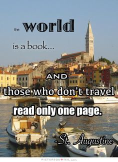 The world is a book, and those who don't travel read only one page. Picture Quotes.
