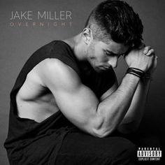 Jake Miller – Overnight (2016)