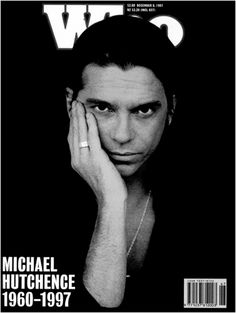 michael hutchence. I remember exactly where I was when I heard of his death ;(