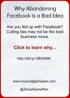 Why Abandoning Facebook is a Bad Idea | #SocialMedia #SMM #SM #Marketing