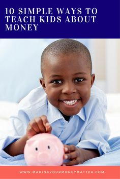 These 10 ways to teach money to your kids will help them to learn specific morals such as responsibility, giving, delayed gratification and more.