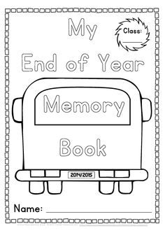 End of Year Memory Book and Activities Kindergarten- Grade One Unit for the end of the school year