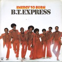 BT Express: Energy To Burn (with bonus tracks)