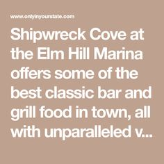 Shipwreck Cove at the Elm Hill Marina offers some of the best classic bar and grill food in town, all with unparalleled views of Percy Priest Lake.