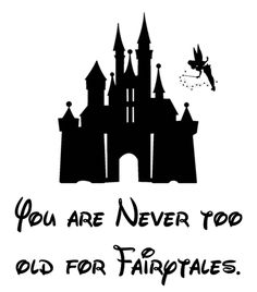"Disney T-Shirt Castle Silhouette ""You are never too old for fairytales"" quote"