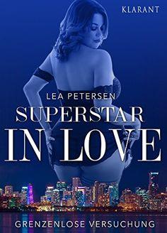 Superstar in Love. Liebesroman: Grenzenlose Versuchung vo... https://www.amazon.de/dp/B01H4175F0/ref=cm_sw_r_pi_dp_ME1CxbDCTGEY8