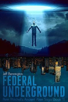 Federal Underground (Penn Mitchell's Ancient Alien Saga B... https://www.amazon.com/dp/B01J92ODG6/ref=cm_sw_r_pi_dp_x_E76eyb2PVD81Q