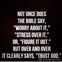 That's what I'm going to do... Have faith that God knows best...