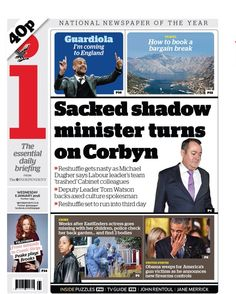 """Wednesday's i front page: Sacked shadow minister turns on Corbyn Wednesday, January 2016, Sayings, Paper, Books, Twitter, Libros, Lyrics, Book"