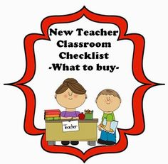 New Teacher Classroom Checklist - What to buy?