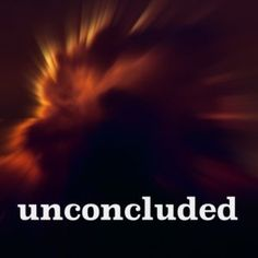 Blog: Episode Three – Unconcluded