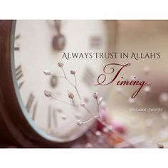 It may not be the timining you want, but trust in Allah that it is the timing you need! Islamic Quotes, Islamic Messages, Muslim Quotes, Islamic Phrases, Allah Islam, Islam Muslim, Islam Quran, Muslim Beliefs, Allah Quotes