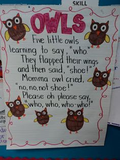 Owl poem... You could keep changing the word shoe with other rhyming words like boo, two, new, few, dew, coo, etc. to practice rhyming!