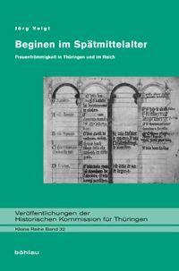 SEHEPUNKTE - Rezension von: Beginen im Spätmittelalter - Ausgabe 13 (2013), Nr. 5