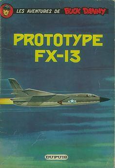 Buck Danny -24- Prototype FX-13 - 1961