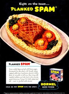 "Planked Spam: ""bring it to the table, plank and all ... and be greeted with cheers""...ya! they'll all be cheering for that!!"