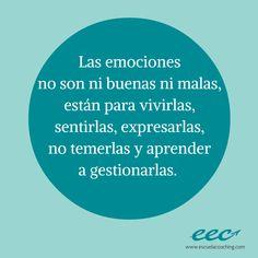 Las emociones no son ni buenas ni malas, están para vivirlas, sentirlas, expresarlas, no temerlas y aprender a gestionarlas. #ConscienciaEmocional