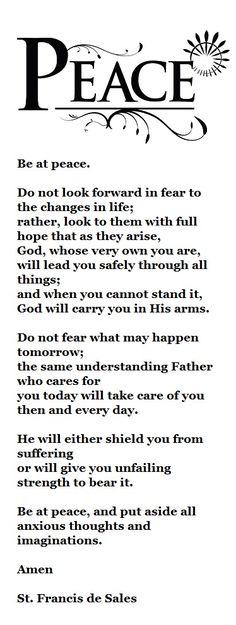 Be at peace. St. Francis de Sales