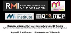 Register Here for Report on a national survey of manufacturers on 3D printing