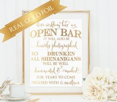 Open Bar Sign, Wedding Bar Sign, Wedding Open Bar Sign, Real Gold Foil, Wedding Signs, Our Wedding Will have an open bar by PoppyandErie