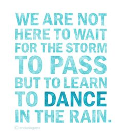Dance in the Rain Word Art Print in turquoise by enduringarts, $15.00