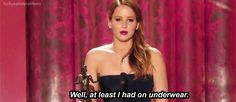...but she reminded us that it's not what's on the outside that matters. | 51 Times In 2013 Jennifer Lawrence Proved She Was Master Of The Universe