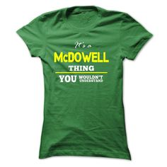 Its A McDowell Thing- $10 OFF