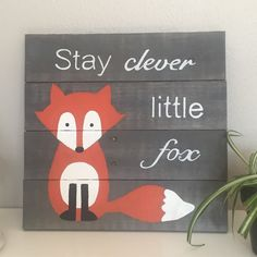 Stay Clever Little Fox gray pallet sign, woodland creature, nursery decor, children's decor, 14 x 14, red fox, pallet art, woodland nursery