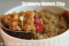 A Feast for the Eyes: Strawberry-Rhubarb Pie or Crisp-- Have It Your Way!