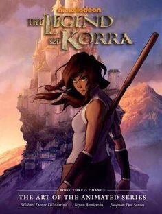 Legend of Korra: the legend of Korra book 3 art book cover
