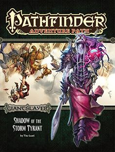 Pathfinder Adventure Path: Giantslayer Part 6 - Shadow of the Storm Tyrant  9781601257307