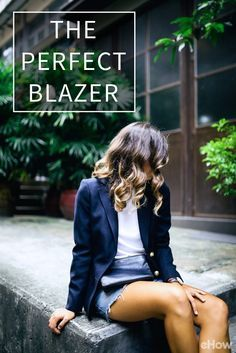 There should always be a blazer in every woman's wardrobe! Strong not just in the versatility department, a blazer also has that vaguely magical ability to make you feel confident when you need it most -- like when meeting your boyfriend's parents or going on a job interview. Here's how to find the perfect one for you: http://www.ehow.com/how_2189535_buy-womens-blazer.html?utm_source=pinterest.com&utm_medium=referral&utm_content=freestyle&utm_campaign=fanpage