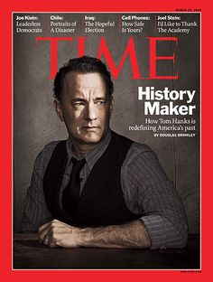 TIME Magazine Cover: History Maker - Mar. 15, 2010 - Tom Hanks ...