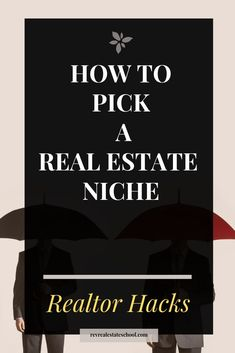 How To Pick a Real Estate Niche. Tips for realtors who want to choose a speciality How To Pick a Real Estate Niche. Tips for realtors who want to choose a speciality Real Estate School, Real Estate Career, Real Estate Business, Real Estate Tips, Selling Real Estate, Real Estate Investing, Real Estate Marketing, Luxury Real Estate, Real Estate Slogans