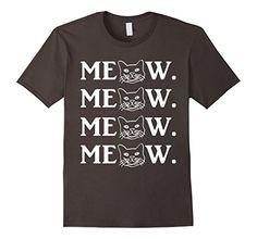 Men's CAT MEOW T-SHIRT 3XL Asphalt Cats Gift Idea https://www.amazon.com/dp/B06XWC7NLD/ref=cm_sw_r_pi_dp_x_g5Q6yb9VW7K0V