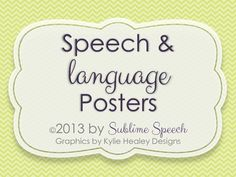 FREE Speech & Language Posters from @SublimeSpeech (Danielle Reed) (Danielle Reed)