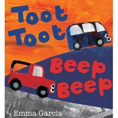 Read Toot Toot Beep Beep baby book by Emma Garcia . Colorful cars beep-beep, toot-toot, vroom-vroom, and whoosh across these collage-like pages, inviting kids along on an Toddler Storytime, Toddler Books, Childrens Books, Baby Books, Big Yellow Taxi, Red Jeep, Blue Vans, Bright Pictures, Early Literacy