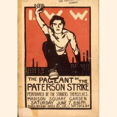JUNE 7, 1913Mabel Dodge, John Reed, Margaret Sanger and other radicals organize the Paterson Strike Pageant in Madison Square Garde...