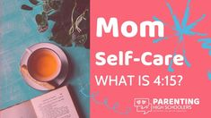 Mom Take Care Of Yourself -Try 4:15! Find out what that is, and how easy it is! Parenting Teens, Parenting Hacks, Adhd Kids, Writing Advice, In High School, Email List, You Tried, Mom Blogs, Take Care Of Yourself