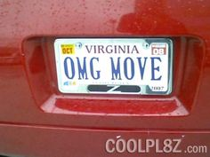 #License Plates - OMG MOVE  I love this. Except the guy you need to move is reading it in the mirror.