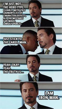 Quote from the movie Iron Man Iron Man Quotes, Iron Man Memes, Funny Marvel Memes, Marvel Jokes, Marvel Actors, Marvel Heroes, Infinity War, Iron Man 2008, Iron Men 1